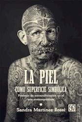 Libro La Piel Como Superficie Simbolica
