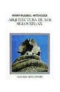 Papel ARQUITECTURA DE LOS SIGLOS XIX Y XX (MANUALES ARTE CATEDRA)