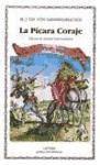 Libro La Picara Coraje