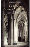 Papel EPOCA DE LAS CATEDRALES ARTE Y SOCIEDAD 980-1420 (GRANDES TEMAS CATEDRA)
