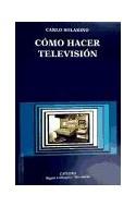 Papel COMO HACER TELEVISION (SIGNO E IMAGEN / MANUALES 32) (R  USTICO)