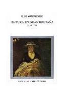 Papel PINTURA EN GRAN BRETAÑA 1530 / 1790 (MANUALES ARTE CATEDRA)
