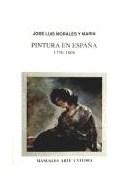 Papel PINTURA EN ESPAÑA 1750-1808 (MANUALES ARTE CATEDRA)