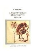 Papel ARTES PICTORICAS EN OCCIDENTE 800- 1200 (MANUALES ARTE CATEDRA)