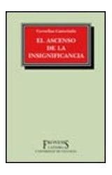 Papel EL ASCENSO DE LA INSIGNIFICANCIA