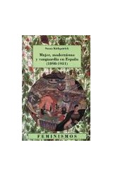 Papel MUJER, MODERNISMO Y VANGUARDIA EN ESPAÑA 1898-1931