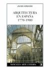 Libro Arquitectura De España  1770 - 1900