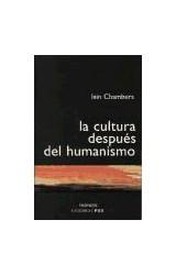 Papel La cultura después del humanismo