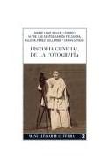 Papel HISTORIA GENERAL DE LA FOTOGRAFIA (MANUALES ARTE CATEDRA)