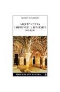 Papel ARQUITECTURA CAROLINGIA Y ROMANICA 800-1200 (MANUALES ARTE CATEDRA) (RUSTICO)