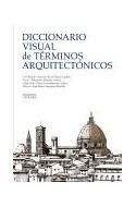 Papel DICCIONARIO VISUAL DE TERMINOS ARQUITECTONICOS (GRANDES TEMAS) (CARTONE)