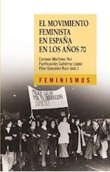 Papel EL MOVIMIENTO FEMINISTA EN ESPAÑA DE LOS AÑOS 70