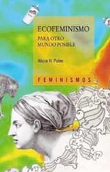Papel ECOFEMINISMO PARA OTRO MUNDO POSIBLE