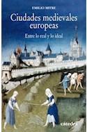 Papel CIUDADES MEDIEVALES EUROPEAS ENTRE LO REAL Y LO IDEAL (HISTORIA SERIE MENOR)