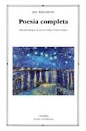 Papel POESIA COMPLETA (BRADBURY RAY) (LETRAS UNIVERSALES 475)
