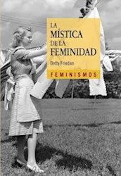 Papel La Mística De La Feminidad (2ª Ed.)