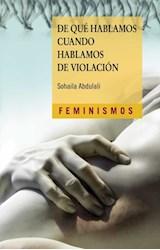 Papel DE QUE HABLAMOS CUANDO HABLAMOS DE VIOLACION