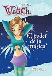 Libro Cronicas Witch  El Poder De La Musica