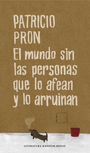 E-book El Mundo Sin Las Personas Que Lo Afean Y Lo Arruinan