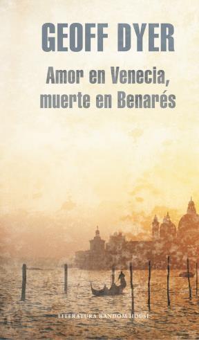 E-book Amor En Venecia, Muerte En Benarés