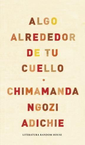 E-book Algo Alrededor De Tu Cuello (Edición Especial Limitada)
