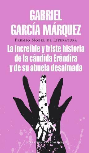 E-book La Increíble Y Triste Historia De La Cándida Eréndira Y De Su Abuela Desalmada