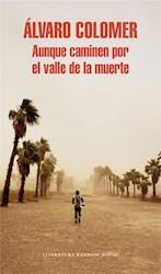 Libro Auque Caminen Por El Valle De La Muerte