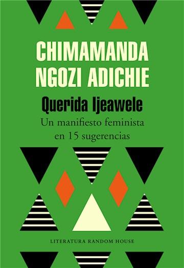 E-book Querida Ijeawele. Cómo Educar En El Feminismo