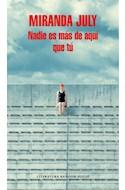 Papel NADIE ES MAS DE AQUI QUE TU (COLECCION LITERATURA RANDOM HOUSE)
