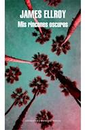 Papel MIS RINCONES OSCUROS (COLECCION LITERATURA RANDOM HOUSE) (RUSTICA)