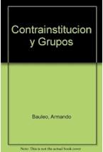 Papel CONTRAINSTITUCION Y GRUPOS