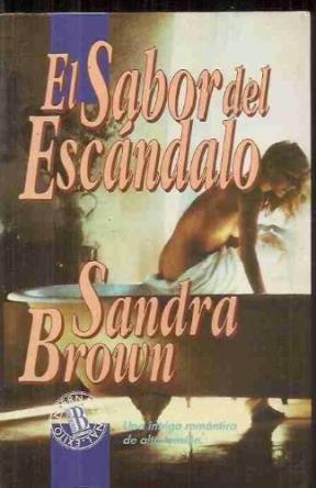 Papel Sabor Del Escandalo, El
