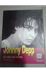 Papel JOHNNY DEPP SU VIDA EN FOTOS (SUPER STARS)