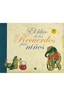 Papel LIBRO DE LOS RECUERDOS PARA NIÑOS [20/EDICION] (CARTONE)