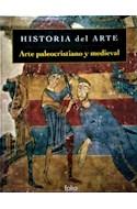 Papel ARTE PALEOCRISTIANO Y MEDIEVAL (HISTORIA DEL ARTE) (CARTONE)