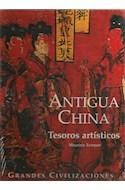 Papel ANTIGUA CHINA TESOROS ARTISTICOS (GRANDES CIVILIZACIONES) (CARTONE)