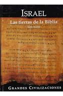 Papel ISRAEL LAS TIERRAS DE LA BIBLIA (GRANDES CIVILIZACIONES) (CARTONE)