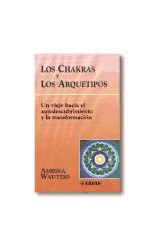 Papel CHAKRAS Y LOS ARQUETIPOS LOS UN VIAJE HACIA EL AUTODESCUBRIMIENTO Y LA TRANSFORMACION (NUEVA ERA)