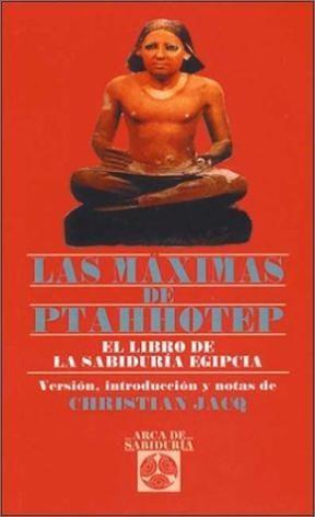 Papel Maximas De Ptahhotep, Las. Libro De La Sabiduria Egipcia, El