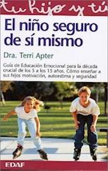 Libro El Niño Seguro De Si Mismo  Guia De Educacion Emocional