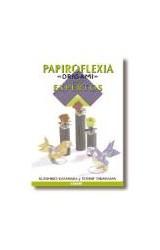 Papel PAPIROFLEXIA ORIGAMI PARA EXPERTOS
