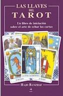 Papel LLAVES DEL TAROT UN LIBRO DE INICIACION SOBRE EL ARTE DE ECHAR LAS CARTAS (TABLA DE ESMERALDA)