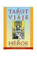 Papel TAROT Y EL VIAJE DEL HEROE EL TAROT COMO CAMINO INICIATICO (NUEVA ERA)