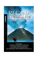 Papel REGINA Y EL MOVIMIENTO DEL 68 TREINTA Y TRES AÑOS DESPUES (NUEVA ERA)