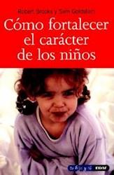 Libro Como Fortalecer El Caracter De Los Ni/Os