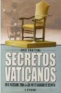 Papel SECRETOS VATICANOS EN EL VATICANO TODO LO QUE NO ES SAGRADO ES SECRETO (CLIO/CRONICAS DE LA HISTORIA