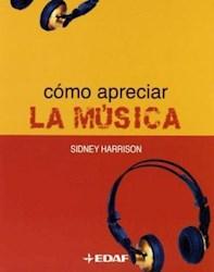 Libro Como Apreciar La Musica