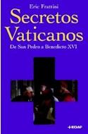 Papel SECRETOS VATICANOS DE SAN PEDRO A BENEDICTO XVI (CLIO / CRONICAS DE LA HISTORIA)