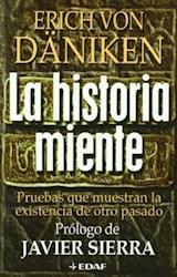 Papel Historia Miente, La