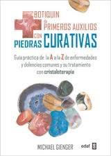 Libro Botiquin De Primeros Auxilios Con Piedras Curativas : Guia Practica